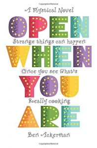 Open When You Are